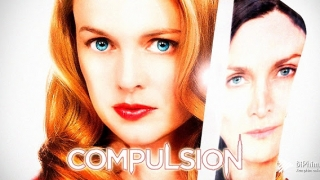 Compulsion (2013) Full Movie - HD 1080p BluRay